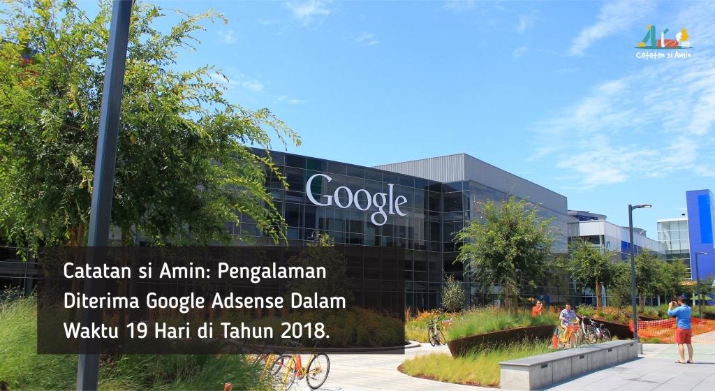 Photo of Pengalaman Diterima Google AdSense Dalam Waktu 19 Hari di Tahun 2018