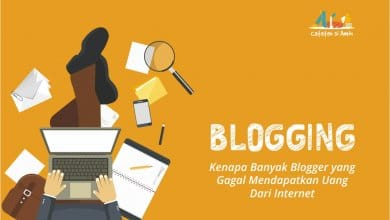 Photo of Kenapa Banyak Blogger yang Gagal Mendapatkan Uang Dari Internet