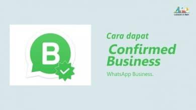 Photo of Cara Mudah Mendapatkan Konfirmasi Bisnis dari WhatsApp Business
