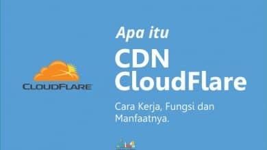 Photo of Apa itu CDN CloudFlare, Cara Kerja, Fungsi dan Manfaatnya Untuk Mempercepat Blog